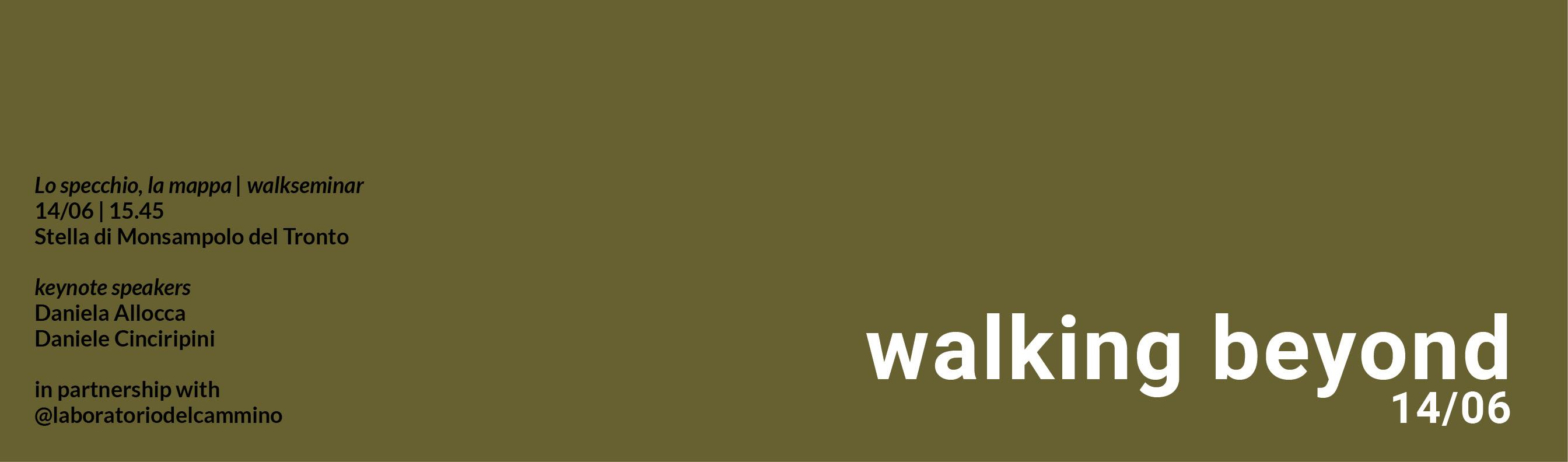 Walking beyond